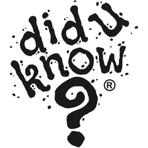 Did U Know ?